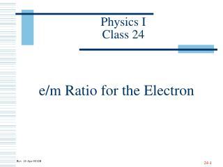 Physics I Class 24