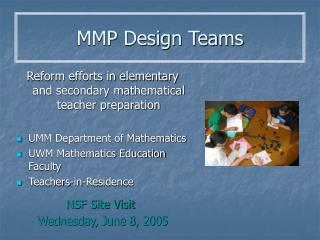 MMP Design Teams