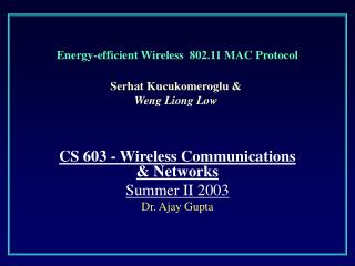 Energy-efficient Wireless  802.11 MAC Protocol