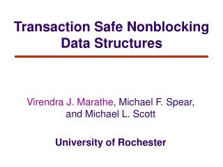 Transaction Safe Nonblocking Data Structures