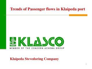 Trends of  P assenger flows in Klaipeda port