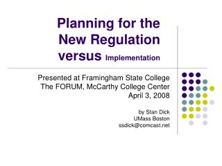 Planning for the  New Regulation  versus  Implementation