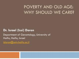 Poverty and old age: why should we care?