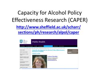 Capacity for Alcohol Policy Effectiveness Research (CAPER)