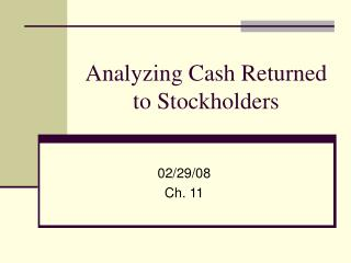 Analyzing Cash Returned to Stockholders