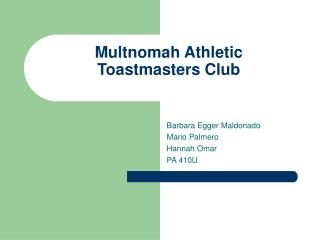 Multnomah Athletic  Toastmasters Club