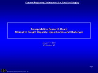 Transportation Research Board Alternative Freight Capacity: Opportunities and Challenges