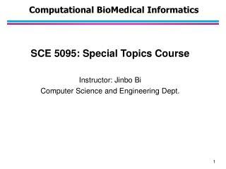 Computational  BioMedical  Informatics