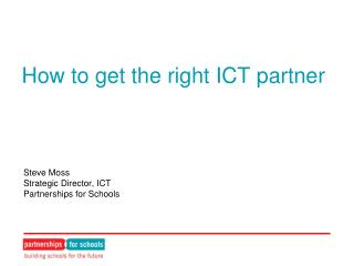 How to get the right ICT partner