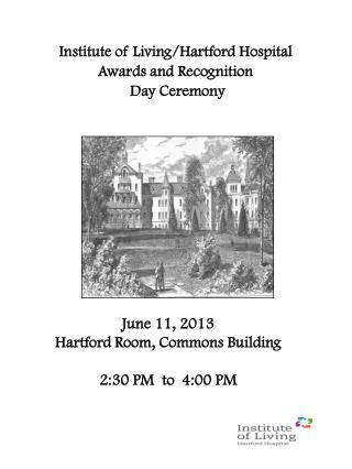 Institute of Living/Hartford Hospital  Awards and Recognition  Day Ceremony