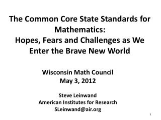 Wisconsin Math Council May 3,  2012 Steve  Leinwand American Institutes for Research