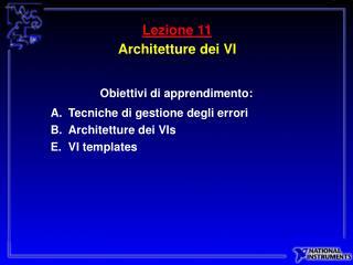 Lezione 11 Architetture dei VI