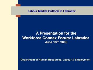 Labour Market Outlook in Labrador