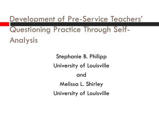 Development of Pre-Service Teachers'  Questioning Practice Through Self-Analysis