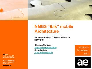 "NMBS ""Ibis"" mobile Architecture"