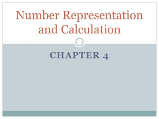 Number Representation         and Calculation