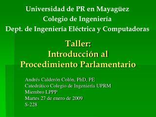 Taller:  Introducción al Procedimiento Parlamentario