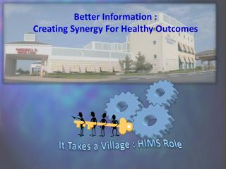 Better Information : Creating Synergy For Healthy Outcomes
