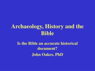 Archaeology, History and the Bible