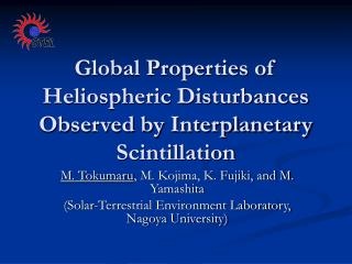 Global Properties of Heliospheric Disturbances Observed by Interplanetary Scintillation