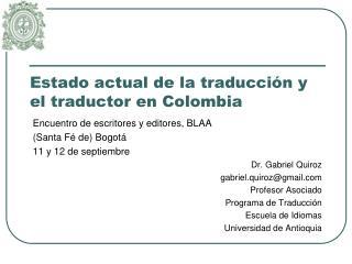 Estado actual de la traducción y el traductor en Colombia