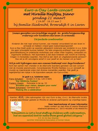 €uro-a-Day Lente-concert  met Mireille Heijltjes, piano zondag 21 maart  ( 14.00 - 16.15 uur )