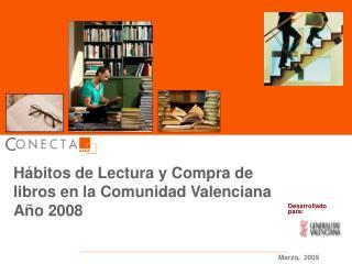 Hábitos de Lectura y Compra de libros en la Comunidad Valenciana  Año 2008