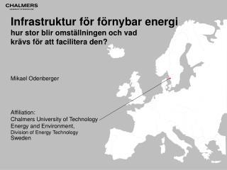 Infrastruktur för förnybar energi hur stor blir omställningen och vad