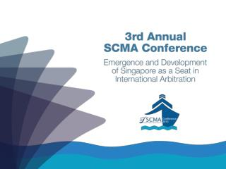 Promoting Maritime Arbitration in Asia Pacific � The Way Forward