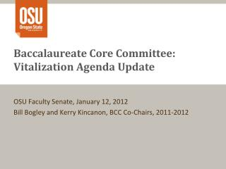 Baccalaureate Core Committee: Vitalization Agenda Update