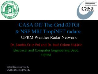 CASA Off-The-Grid (OTG) & NSF MRI  TropiNET  radars: UPRM Weather Radar Network