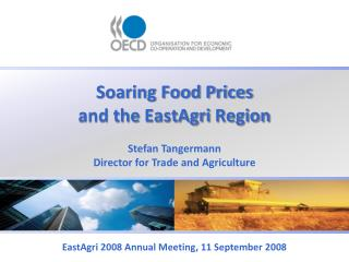 Soaring Food Prices  and the  EastAgri  Region