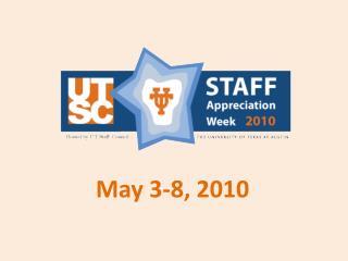 May 3-8, 2010