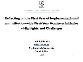 Ludolph Botha  hlb@sun.ac.za Stellenbosch University South Africa