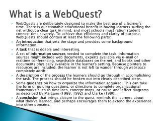 What is a  WebQuest ?