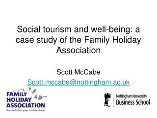 S ocial tourism and well-being: a case study of the Family Holiday Association