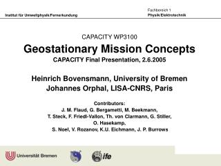 CAPACITY WP3100 Geostationary Mission Concepts CAPACITY Final Presentation, 2.6.2005