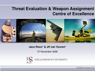 Threat Evaluation & Weapon Assignment Centre of Excellence