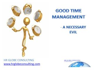 GOOD TIME MANAGEMENT