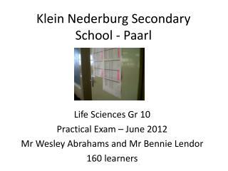 Klein Nederburg Secondary School - Paarl