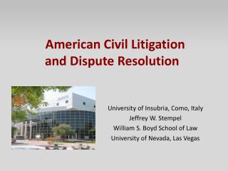 American Civil Litigation and Dispute Resolution