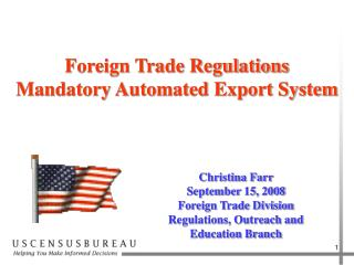 Foreign Trade Regulations Mandatory Automated Export System