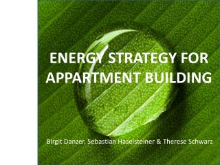 ENERGY STRATEGY FOR APPARTMENT BUILDING