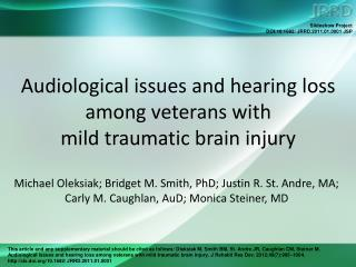 Audiological issues and hearing loss among veterans with  mild traumatic brain injury