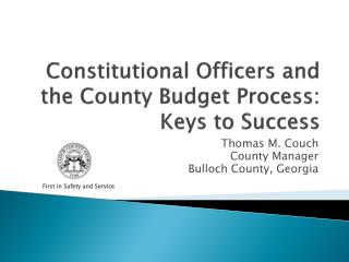 Constitutional Officers and the County Budget Process: Keys to Success