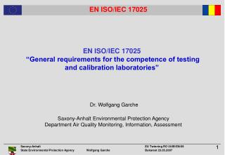"EN ISO/IEC 17025 ""General requirements for the competence of testing and calibration laboratories"""