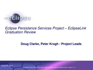 Eclipse Persistence Services Project – EclipseLink Graduation Review