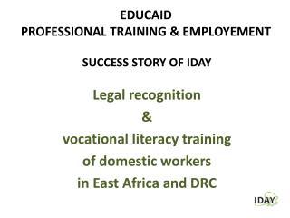 EDUCAID PROFESSIONAL TRAINING & EMPLOYEMENT