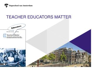 Teacher  educators  matter