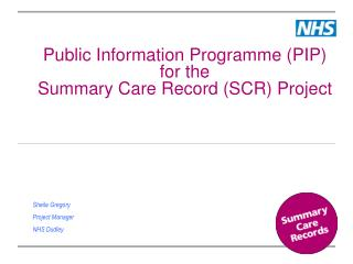 Public Information Programme PIP for the  Summary Care Record SCR Project